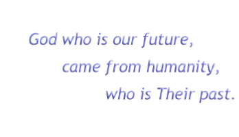 God who is our future,